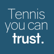 Tennis you can trust